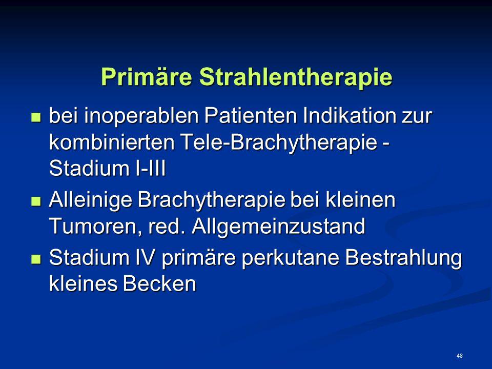 Primäre Strahlentherapie