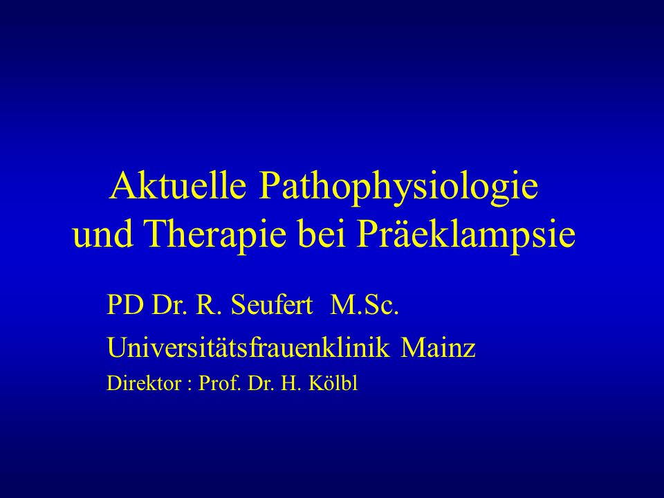 Aktuelle Pathophysiologie und Therapie bei Präeklampsie