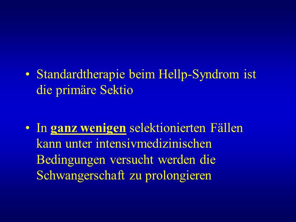 Standardtherapie beim Hellp-Syndrom ist die primäre Sektio