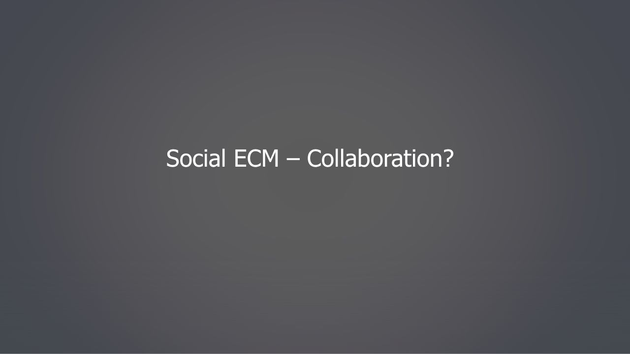Social ECM – Collaboration