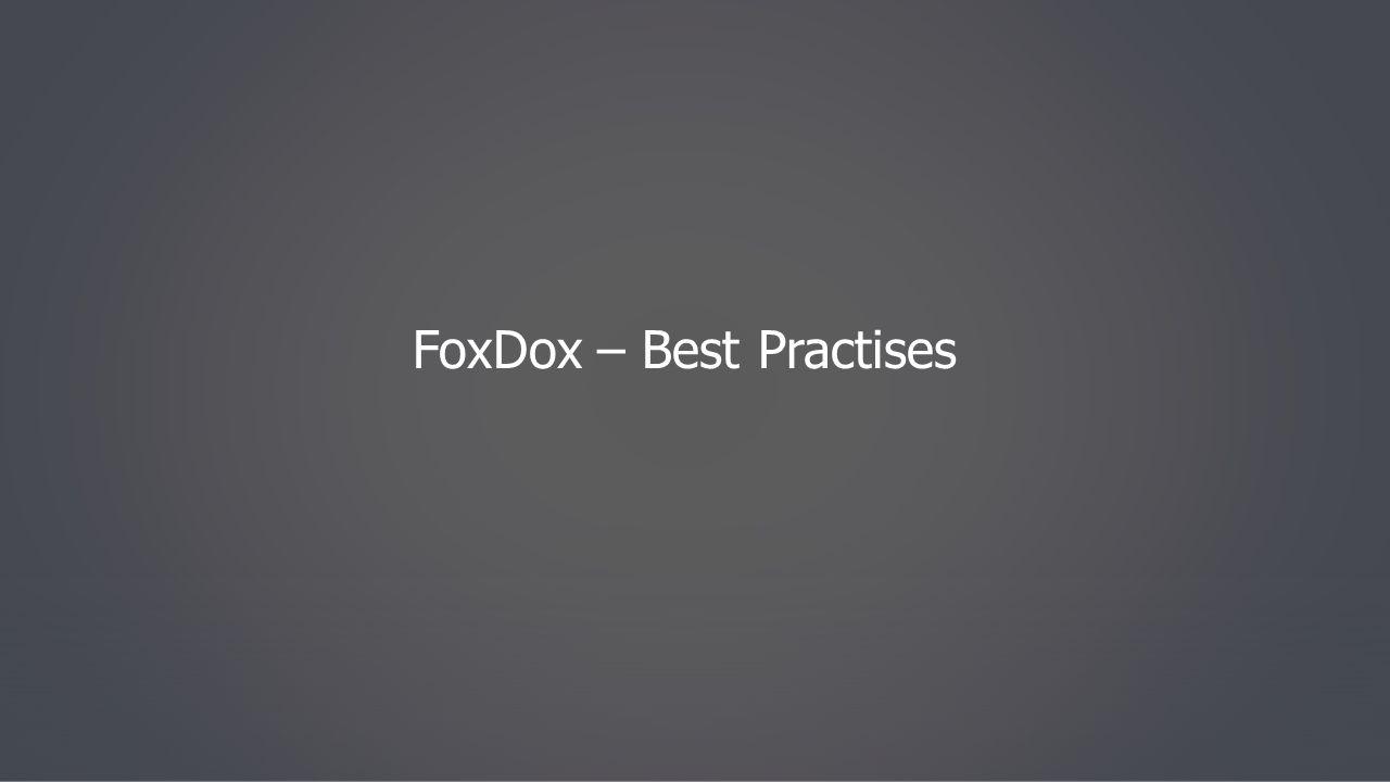 FoxDox – Best Practises
