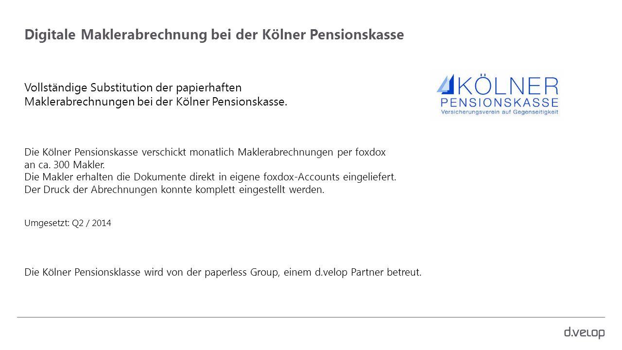 Digitale Maklerabrechnung bei der Kölner Pensionskasse
