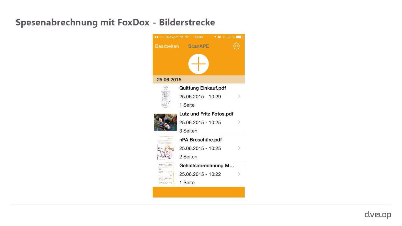 Spesenabrechnung mit FoxDox - Bilderstrecke