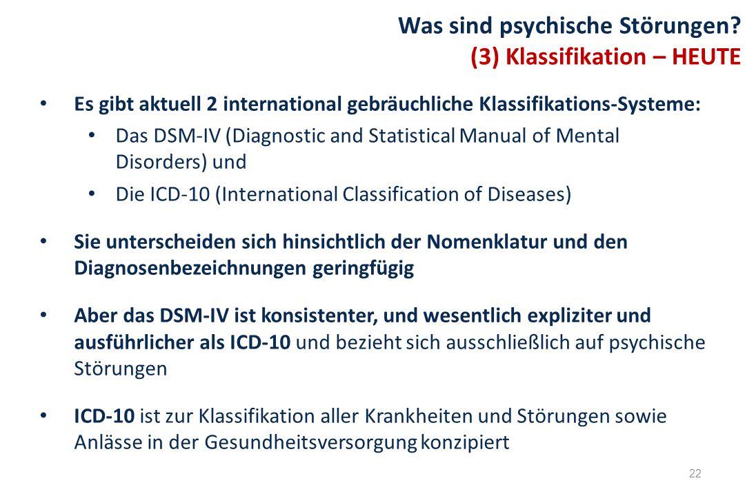 Was sind psychische Störungen (3) Klassifikation – HEUTE