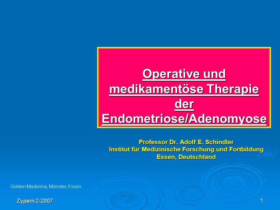 Operative und medikamentöse Therapie der Endometriose/Adenomyose