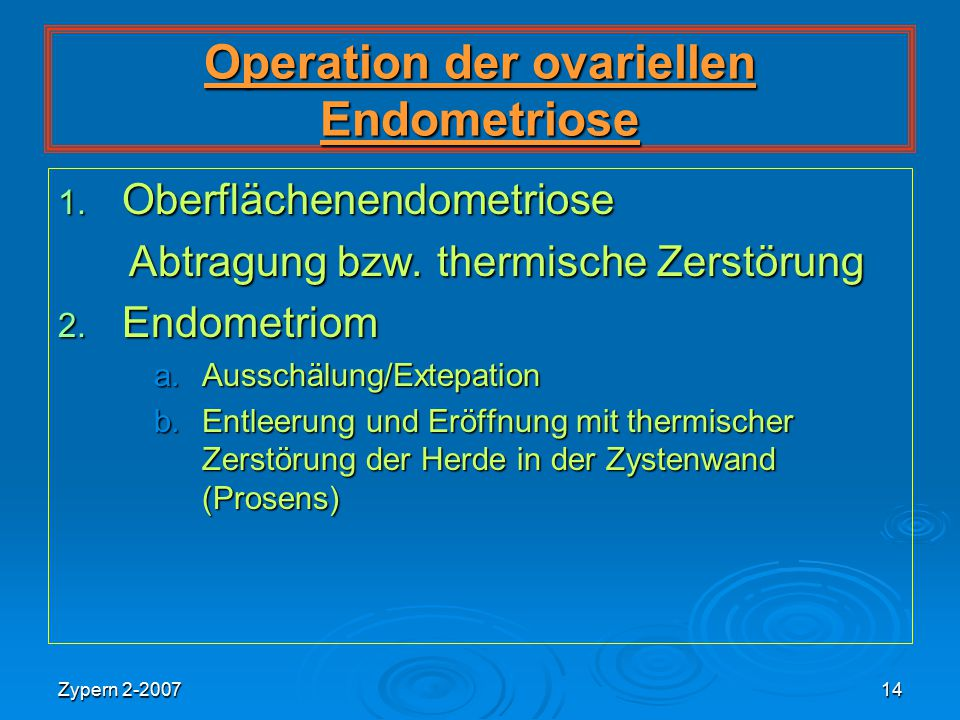 Operation der ovariellen Endometriose