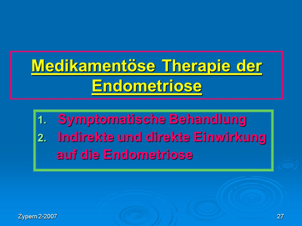 Medikamentöse Therapie der Endometriose
