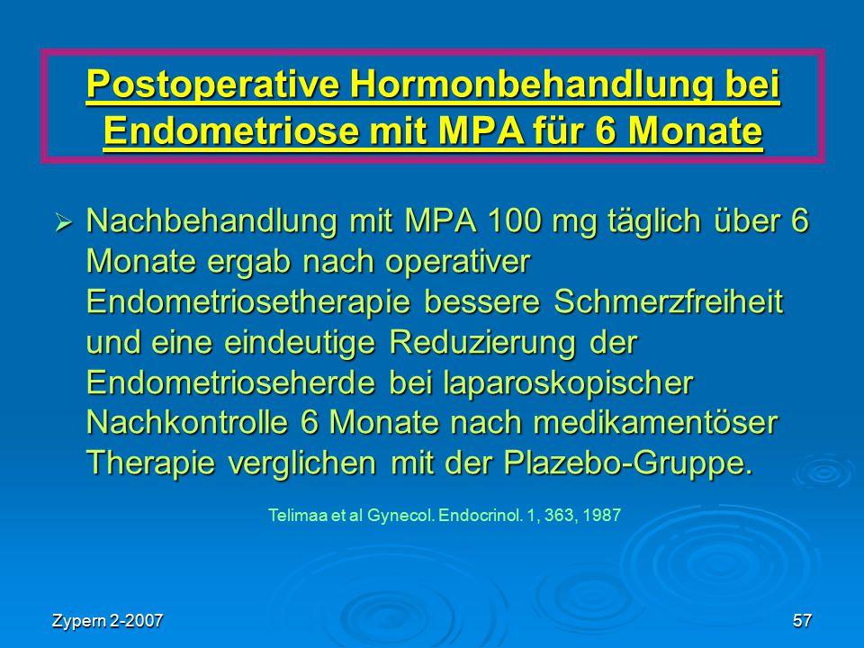 Postoperative Hormonbehandlung bei Endometriose mit MPA für 6 Monate