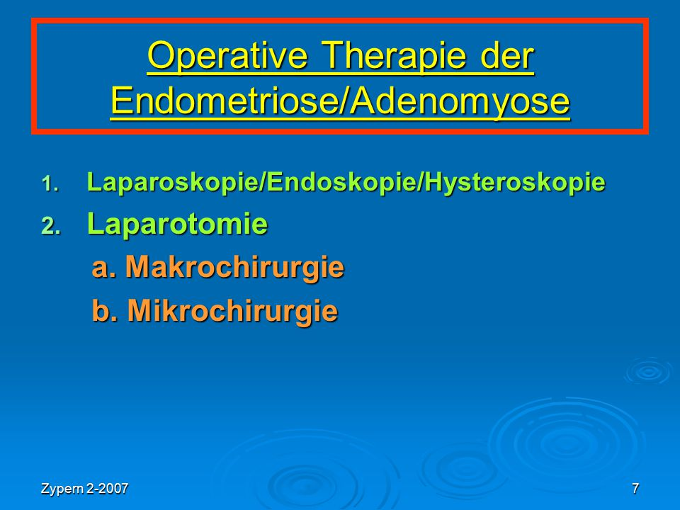 Operative Therapie der Endometriose/Adenomyose
