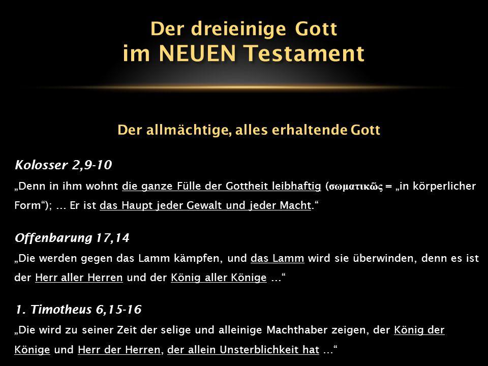 Der allmächtige, alles erhaltende Gott
