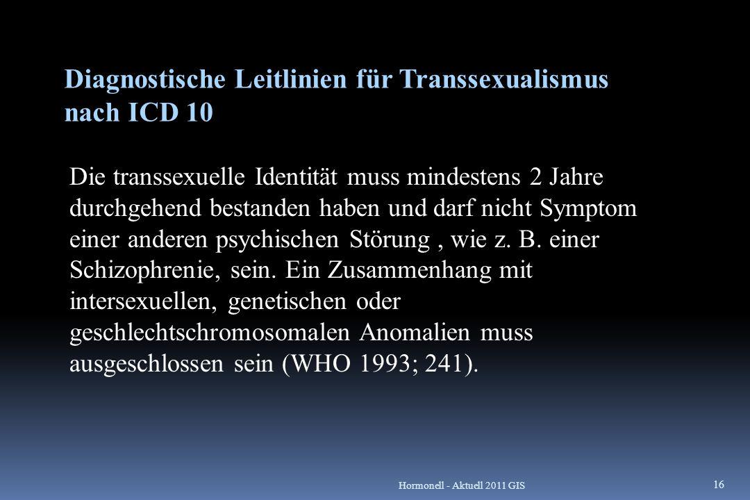 Diagnostische Leitlinien für Transsexualismus nach ICD 10