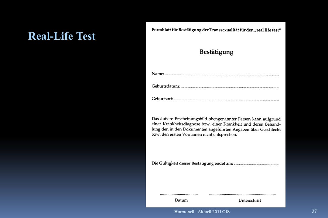Real-Life Test Hormonell - Aktuell 2011 GIS