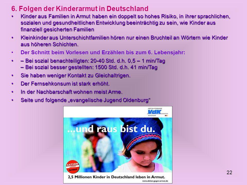 6. Folgen der Kinderarmut in Deutschland