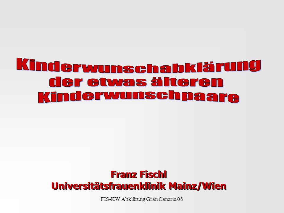 Franz Fischl Universitätsfrauenklinik Mainz/Wien