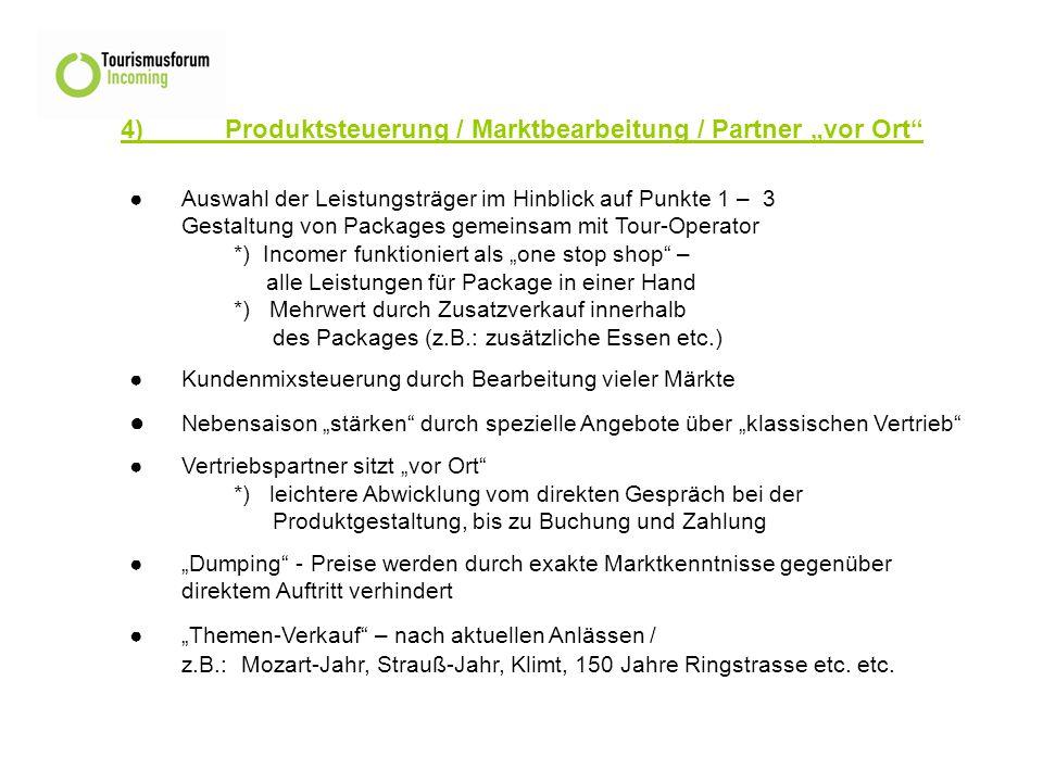 """4) Produktsteuerung / Marktbearbeitung / Partner """"vor Ort"""