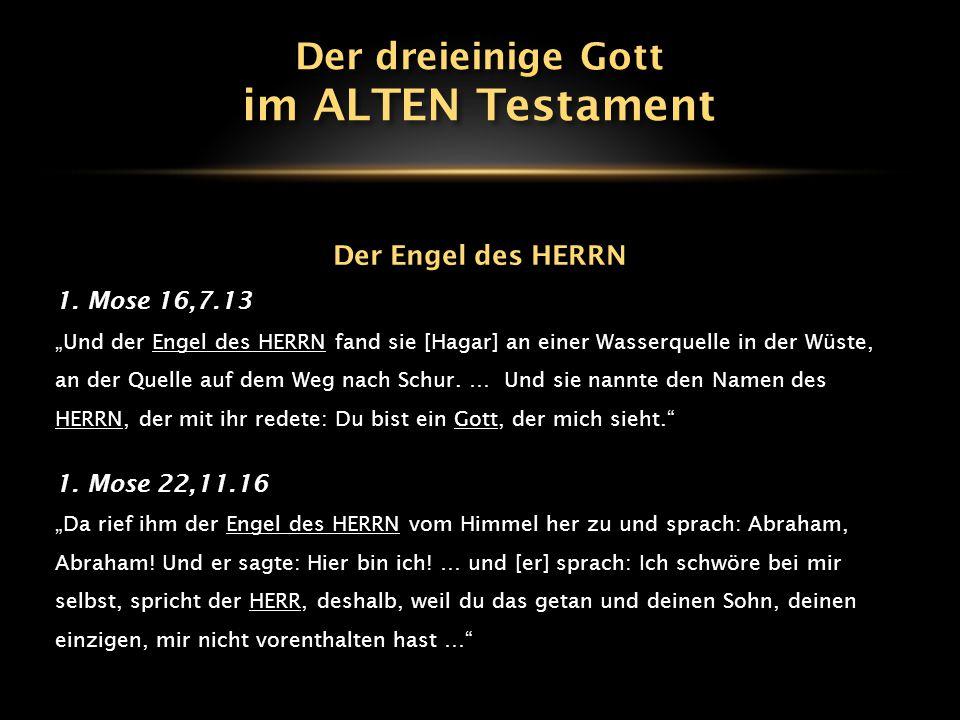 im ALTEN Testament Der dreieinige Gott Der Engel des HERRN