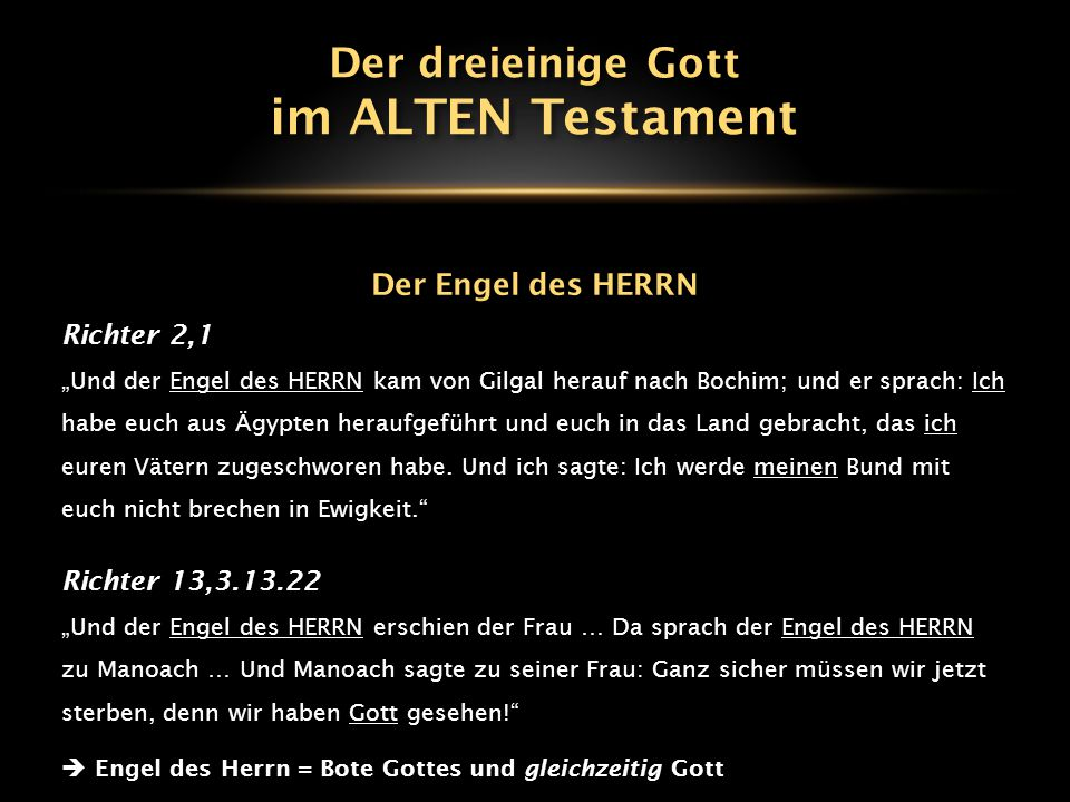 im ALTEN Testament Der dreieinige Gott Der Engel des HERRN Richter 2,1