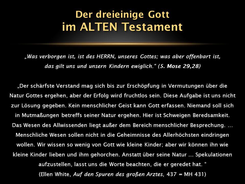 im ALTEN Testament Der dreieinige Gott