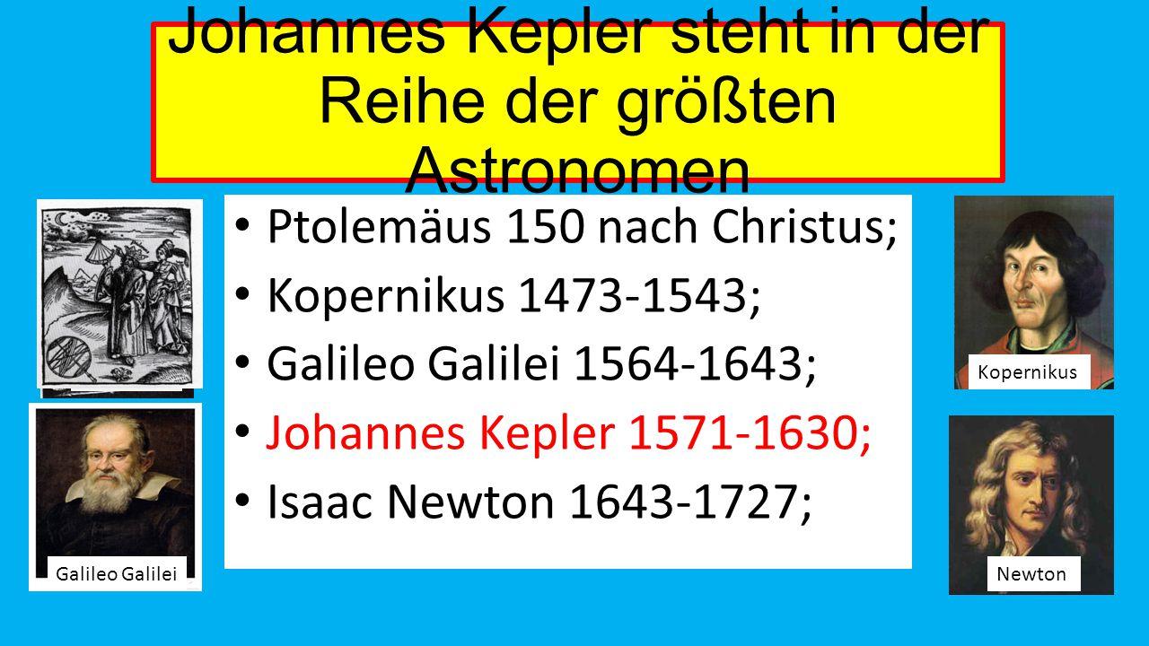 Johannes Kepler steht in der Reihe der größten Astronomen