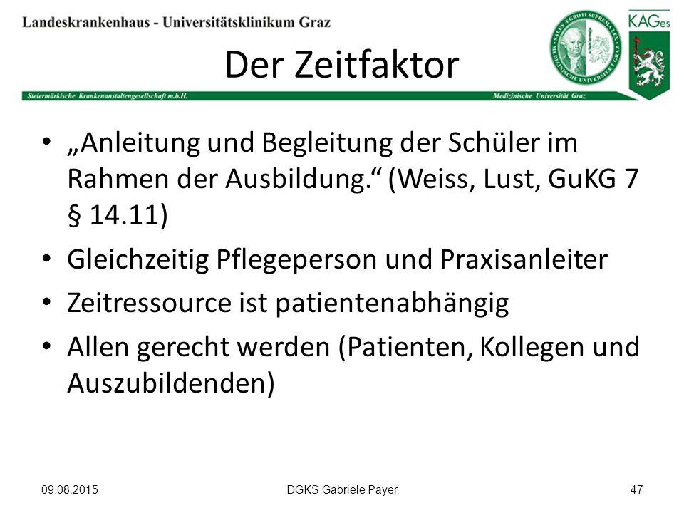 """Der Zeitfaktor """"Anleitung und Begleitung der Schüler im Rahmen der Ausbildung. (Weiss, Lust, GuKG 7 § 14.11)"""