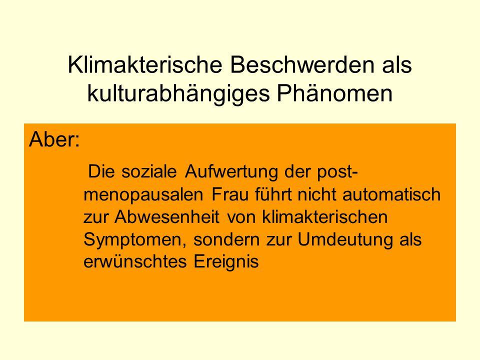 Klimakterische Beschwerden als kulturabhängiges Phänomen