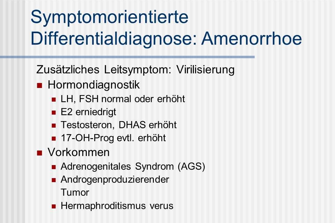 Symptomorientierte Differentialdiagnose: Amenorrhoe