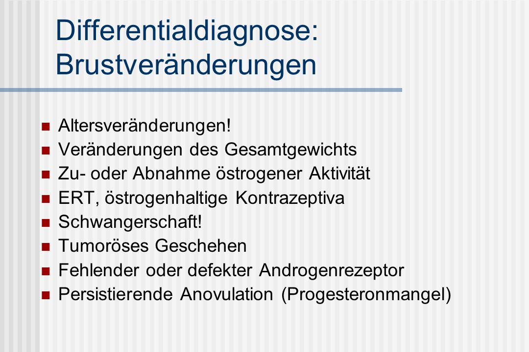 Differentialdiagnose: Brustveränderungen