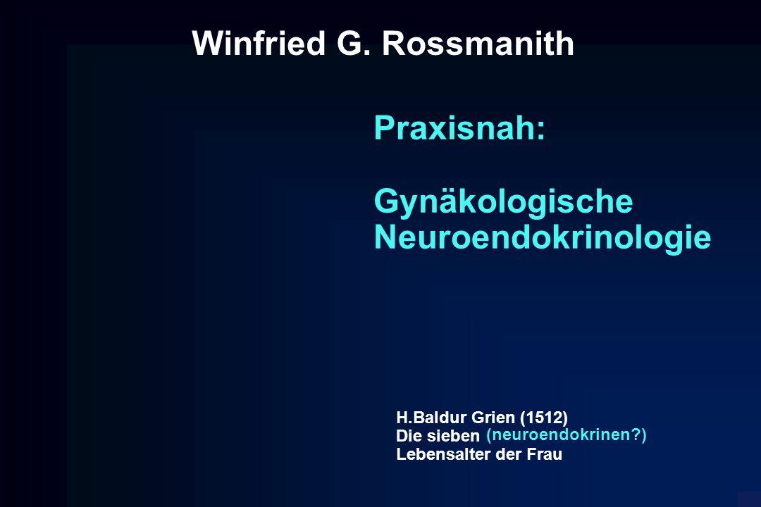 Winfried G. Rossmanith Praxisnah: Gynäkologische Neuroendokrinologie