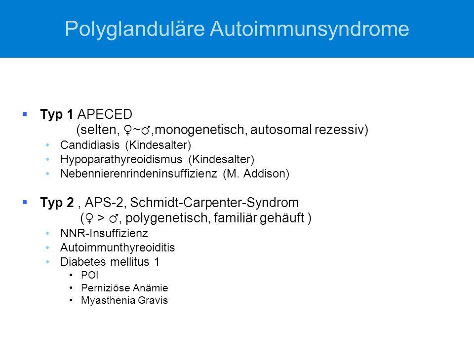 Polyglanduläre Autoimmunsyndrome