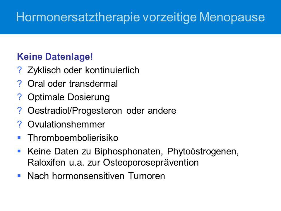 Hormonersatztherapie vorzeitige Menopause