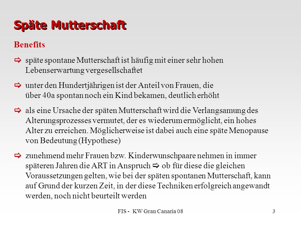 Späte Mutterschaft Benefits