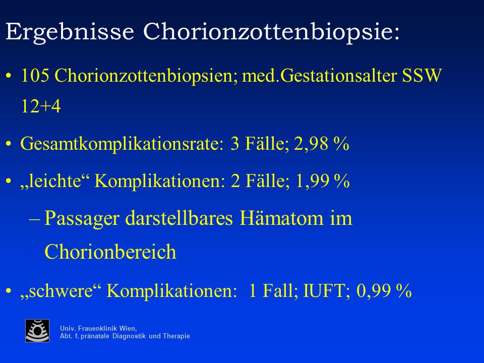 Ergebnisse Chorionzottenbiopsie: