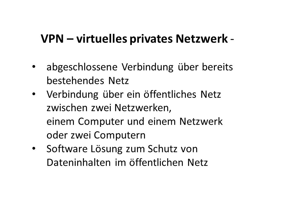 VPN – virtuelles privates Netzwerk -
