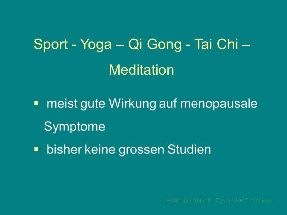 Sport - Yoga – Qi Gong - Tai Chi – Meditation
