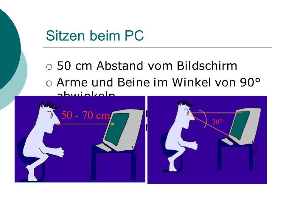 Sitzen beim PC 50 cm Abstand vom Bildschirm