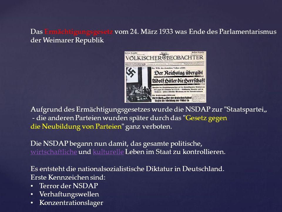 Das Ermächtigungsgesetz vom 24. März 1933 was Ende des Parlamentarismus