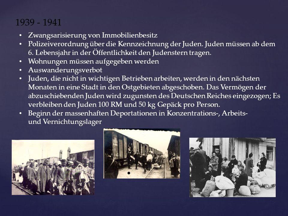 1939 - 1941 Zwangsarisierung von Immobilienbesitz