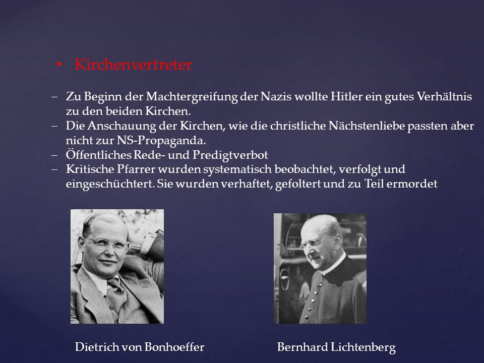 Kirchenvertreter Zu Beginn der Machtergreifung der Nazis wollte Hitler ein gutes Verhältnis. zu den beiden Kirchen.