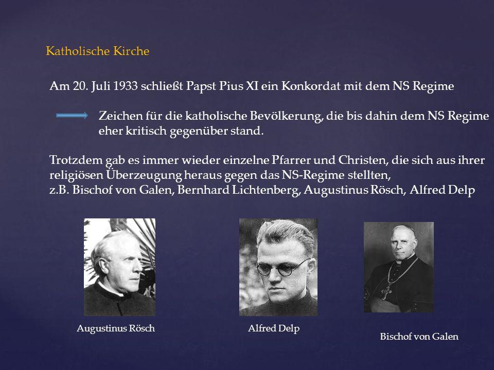 Zeichen für die katholische Bevölkerung, die bis dahin dem NS Regime