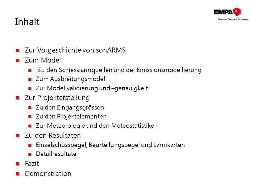 Inhalt Zur Vorgeschichte von sonARMS Zum Modell Zur Projekterstellung