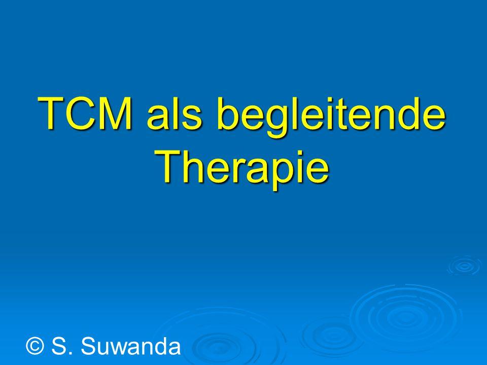 TCM als begleitende Therapie
