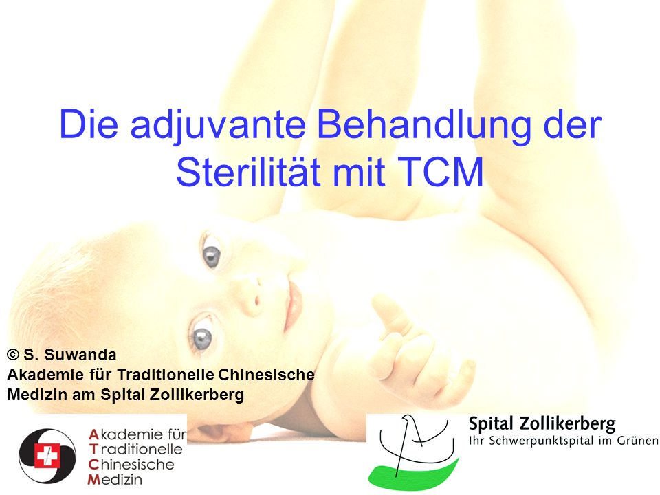 Die adjuvante Behandlung der Sterilität mit TCM