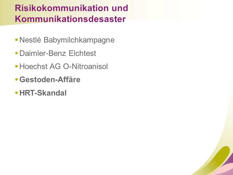 Risikokommunikation und Kommunikationsdesaster