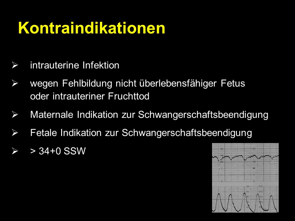 Kontraindikationen intrauterine Infektion