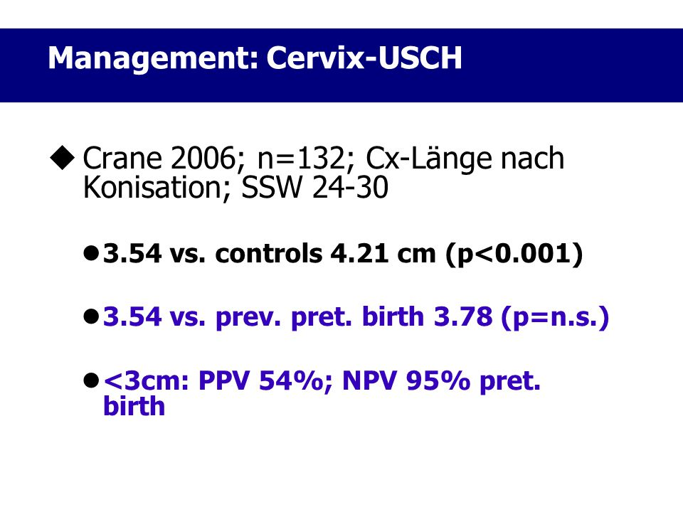 Management: Cervix-USCH