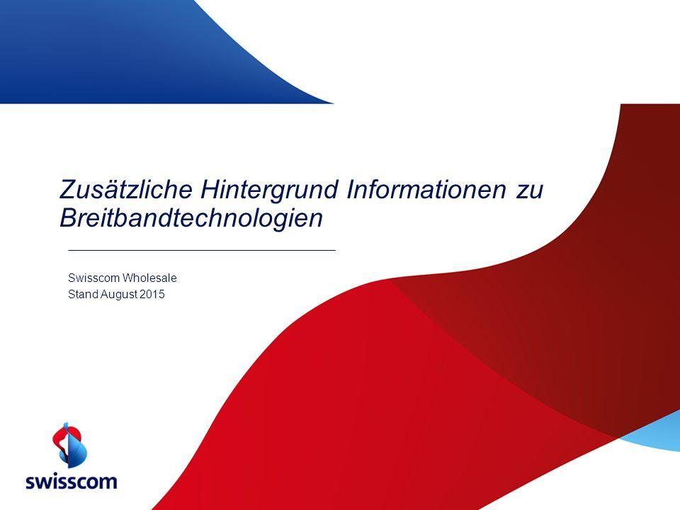 Zusätzliche Hintergrund Informationen zu Breitbandtechnologien