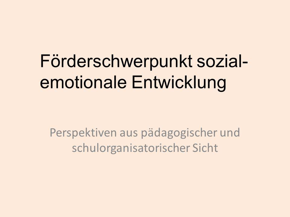 Förderschwerpunkt sozial-emotionale Entwicklung
