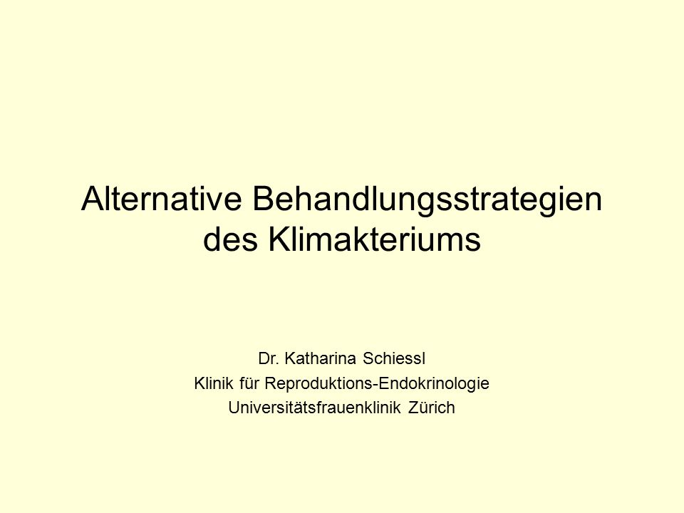 Alternative Behandlungsstrategien des Klimakteriums