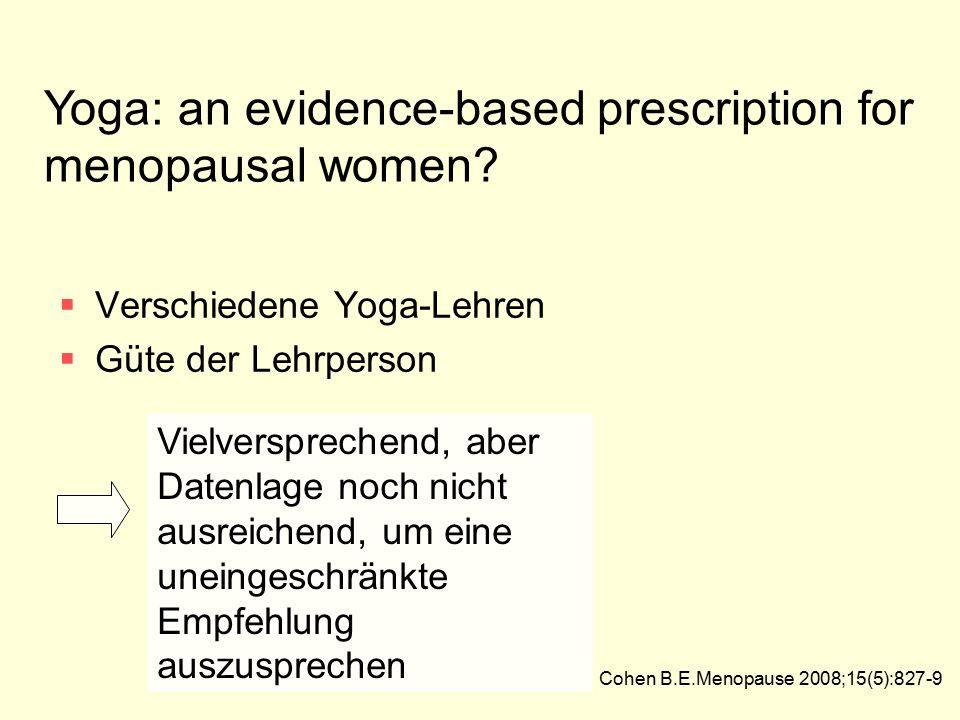 Yoga: an evidence-based prescription for menopausal women