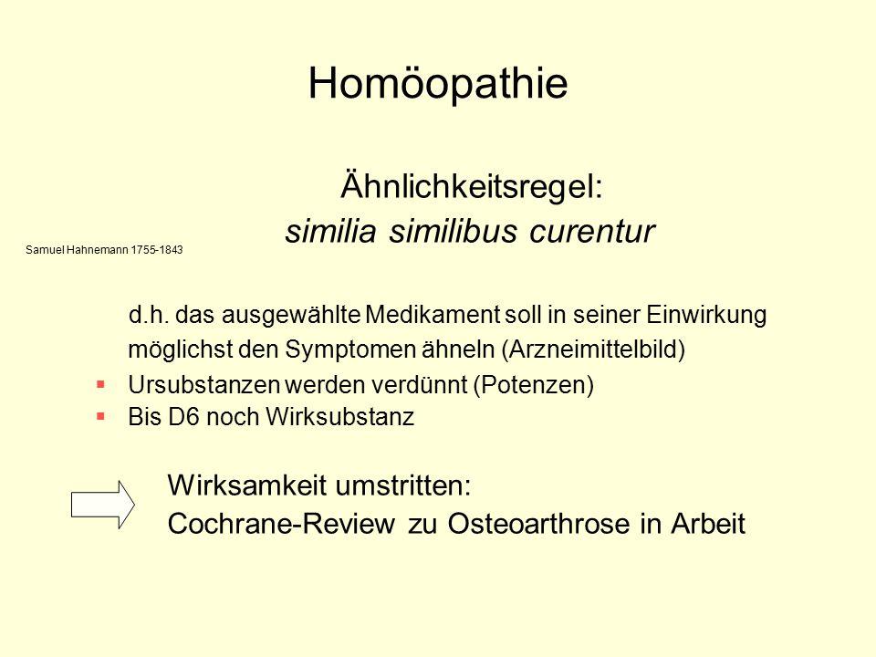 Homöopathie Ähnlichkeitsregel: similia similibus curentur